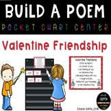 Build a Poem ~ Valentine Friendship ~ Pocket Chart Poetry Center
