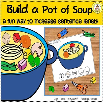 Build a Pot of Soup Activity To Increase Sentence Length in Speech Therapy