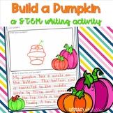 Build a Pumpkin: A STEM Writing Activity {fall or Halloween activity}
