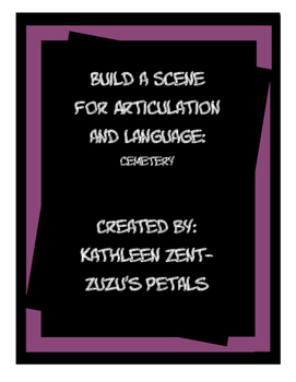 Build a Scene for Articulation and Language: Cemetery for Halloween