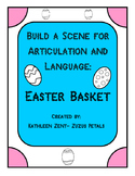 Build a Scene for Articulation and Language: Easter Basket