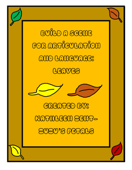 Build a Scene for Articulation and Language: Leaves for Fall