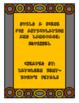 Build a Scene for Articulation and Language: Squirrel for Fall