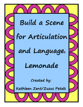 Build a Scene for Articulation and Language: Summer Lemonade