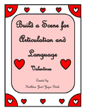 Build a Scene for Articulation and Language: Valentine's a