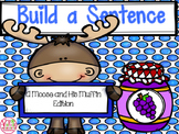 Build a Sentence - A Moose and His Muffin Edition