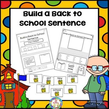 Building Sentences  ~ Back to School