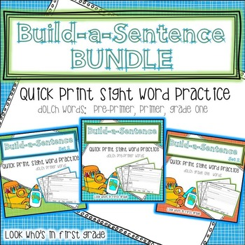 Build a Sentence Quickprint Sight Word Practice Pages: BUNDLE