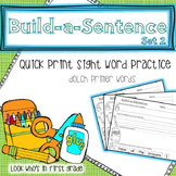 Build a Sentence Quickprint Sight Word Practice Pages: Primer
