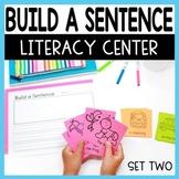 Build a Sentence SET TWO Literacy Center