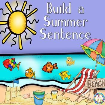 Build a Sentence ~ Summer