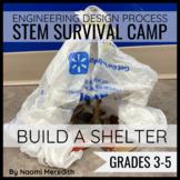 Build a Shelter STEM Project   STEM Survival Camp