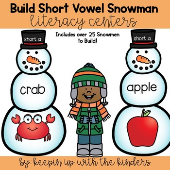 Build a Short Vowel Snowman! Literacy Center