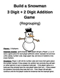 Build a Snowman 3 Digit + 2 Digit Addition With Regrouping Games