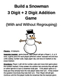 Build a Snowman 3 Digit + 2 Digit Addition With and Without Regrouping Games