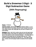 Build a Snowman 3 Digit - 3 Digit Subtraction Regrouping Games