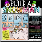 Create a Character: Build a Snowman! A Craft and Writing Activity