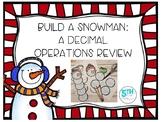 Build a Snowman: A Decimal Operations Review
