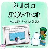 Build a Snowman Adapted Books (Winter)