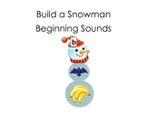 Build a Snowman- Beginning/Initial Sounds Common Core