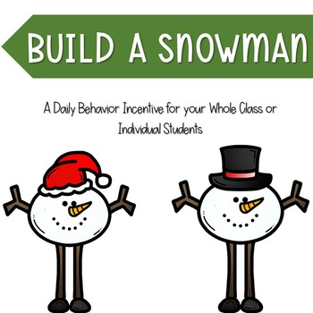 Build a Snowman Behavior Management Resource