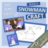 Build a Snowman: Color & Cut Craft w/ Demo Video!