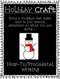 Build a Snowman Craft / Procedural Writing
