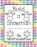 Build a Snowman Craftivity w/ writing pages