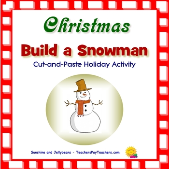 Build a Snowman - Cut & Paste Holiday Activity! - Christmas / Winter