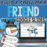 Build a Snowman Friend activity for Google Classroom Distance Learning