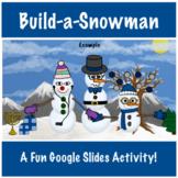 Build-a-Snowman | Google Slides Digital Art Activity | 100