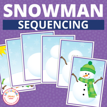Snowman Activities| Snowman Sequencing | How to Build a Snowman Activity