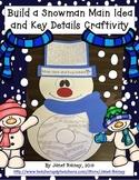 Build a Snowman Topic, Main Idea, and Key Details Craftivity
