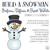 Build-a-Snowman: Prefixes, Suffixes & Root Words