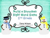 Build a Snowman Sight Word Game - 2nd Grade