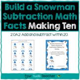 Build a Snowman - Subtraction Facts - Making Ten