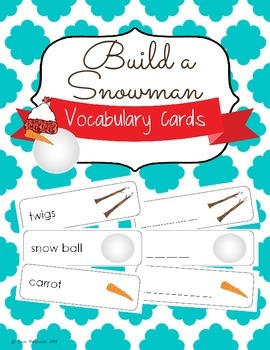 Build a Snowman Vocabulary Cards and Spelling Practice