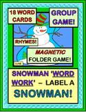 """Snowman Word Work!"" - Label a Snowman with a Group Game and Folder Game"
