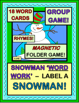 """""""Snowman Word Work!"""" - Label a Snowman with a Group Game and Folder Game"""