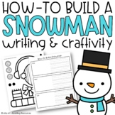 Build-a-Snowman Writing and Craftivity