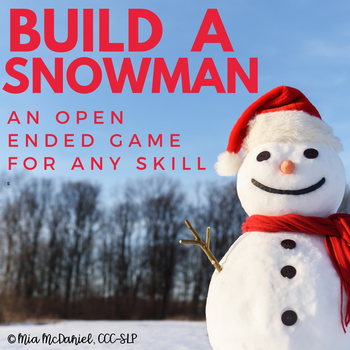 Build a Snowman  {an open ended game for any skill}