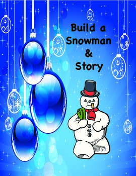 Build a Snowman and Story
