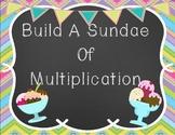 Build a Sundae of Multiplication