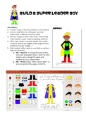 Build a Superhero Leader Boy