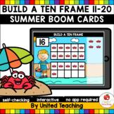 Build a Ten Frame 11-20 Boom Cards (Summer)