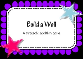 Build a Wall - a strategic addition game