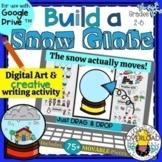 Build a Winter Snow Globe: Digital Art & Creative Writing Google Slides Activity