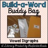 """Build-a-Word"" Buddy Bag: Vowel Digraphs"