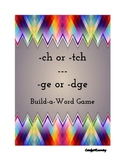 Build-a-Word Card Game: -ch, -tch, -ge, & - dge