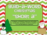 Build-a-Word Christmas: Short a Activities & Printables-aligned with CCSS